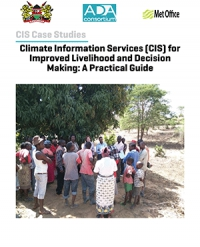 Climate Information Services (CIS) for  Improved Livelihood and Decision  Making