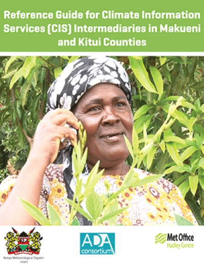 Reference Guide for Climate Information  Services (CIS) Intermediaries in Makueni  and Kitui Counties